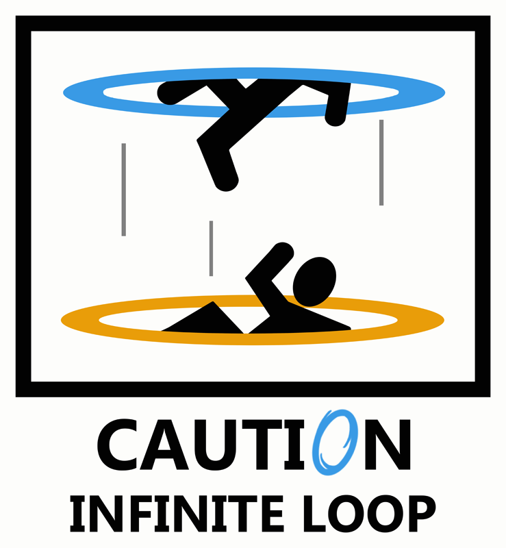 portal___caution_infinite_loop_by_caycowa-d4f8wxx.png