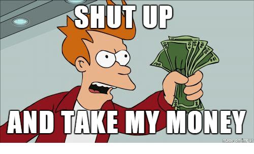 shut-shut-up-and-take-my-money-19300675.png